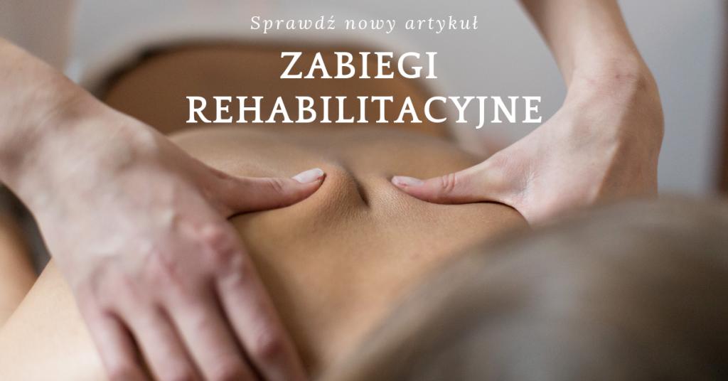 Zabiegi rehabilitacyjne kręgosłupa